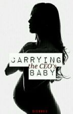Carrying The CEO's Baby [PROCESS OF EDITING AND UPDATING] by dixnnxx
