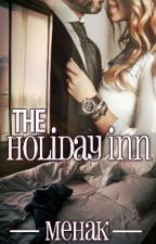 The Holiday Inn by Mehak020299