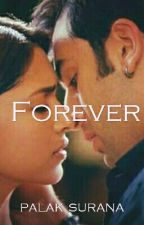 Forever by palaklovesranbir