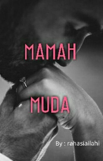 MAMAH MUDA!