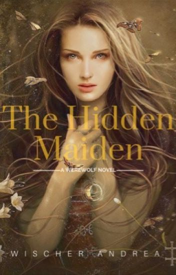 The Hidden Maiden