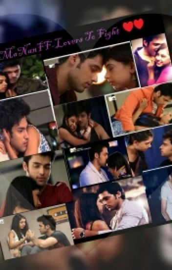 Manan Ff- Lovers To Fight(Complete)