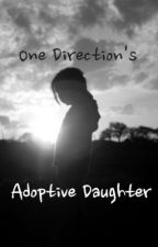 One Direction's Adoptive Daughter by Baylor32