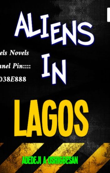 ALIENS IN LAGOS