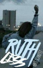 ruthless. by abgeschaltet