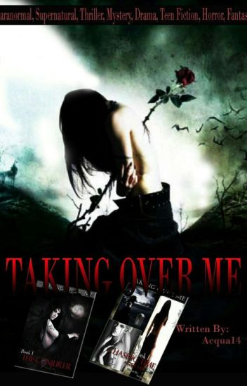 Taking Over Me [TOM] (GirlxGirl) (Supernatural/Paranormal) (Taglish)