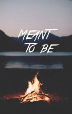 Meant to be by nashgilinson