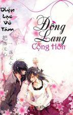 Đồng lang cộng hôn by HngLouise