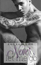Never let me go (JB FF) by Kalb_Kalbe_Karsi_