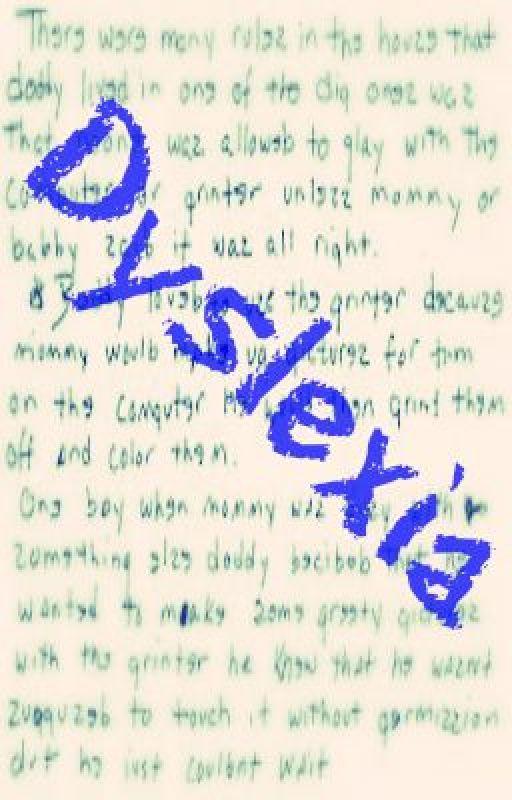 Dyslexia [On-Hold] by AngelGandaDba