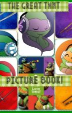 TMNT Picture Book! by LeonardoLover1106