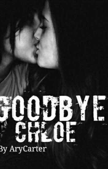 Goodbye Chloe