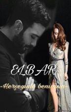 Elbar (herşeyinlebenimsin +18) by kalpkafesi