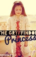 The Gryffindor Princess by JustDilly