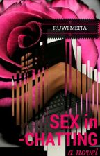 SEX in CHATTING by RuwiMeita