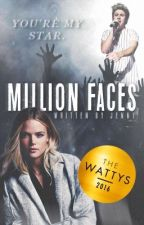 Million Faces √ - Wattys2016 by skyfallstyles