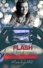 Flash  ||A Kind Of Magic|| by Moonlight92