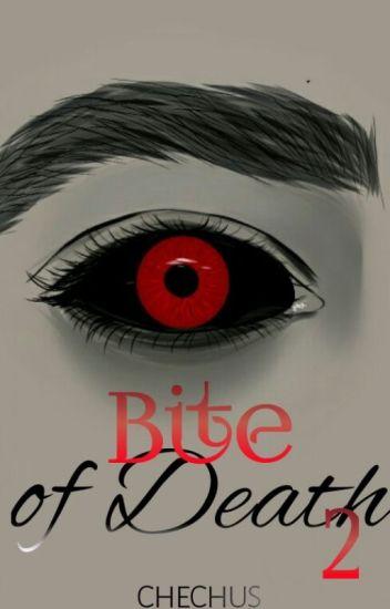 Bite of Death 2