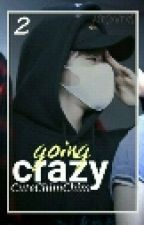 Going Crazy (Jinhwan) Book 2 by CuteChimChim