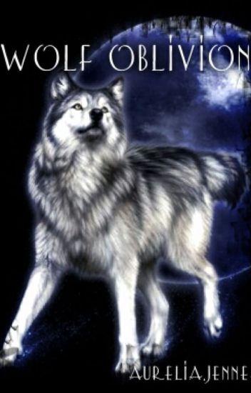 Wolf Oblivion