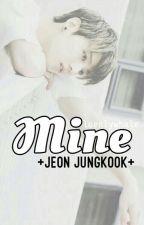 [1] MINE [Jeon Jungkook] ✔ by loenlywhale