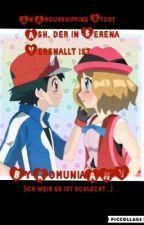 [BEENDET] Pokémon/Amourshipping Ash, der in Serena verknallt ist. (BUCH I)  by KomuniaAMV