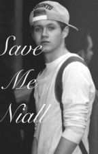 Save Me Niall by hazzas_accent
