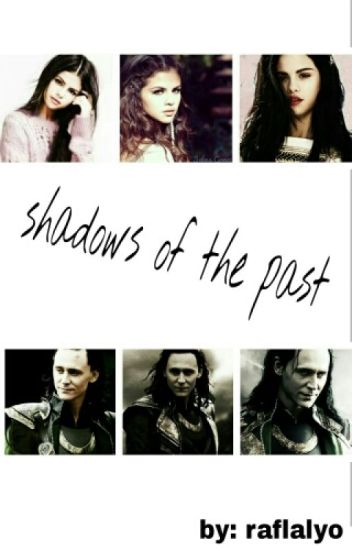 Shadows Of The Past -(LOKI LAUFEYSON)