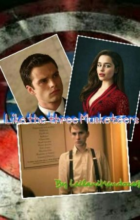 Like the Three Musketeers [♡Bucky Barnes♡] {CAPTAIN AMERICA: THE FIRST AVENGER} by LeilaniMendoza98