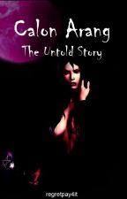 Calon Arang: The Untold Story by regretpay4it