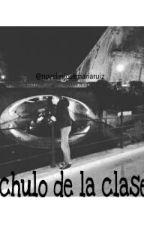 El chulo de la clase ( Jose Maria Ruiz ) by novelasJoseMariaRuiz