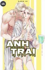 [Twoshort][KaiYuan]_ Anh Trai by KaiYuanIsReal_Rain