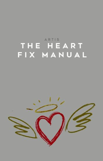 The Heart-Fix Manual
