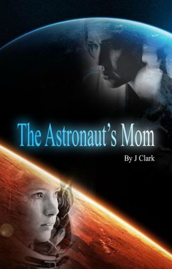 The Astronaut's Mom