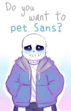 Do you want to pet Sans? || One-shot || Sans x reader by Korine-chan