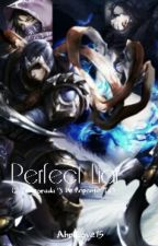 Perfect Liar (2º Temporada 'Y De Repente Tú')- League of Legends Fanfic by AhriLove15