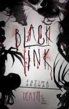 Black Ink| #Wattys2016 by deviation-