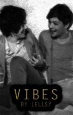 Vibes by traductionslarry