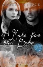 A Mate For The Beta by cherrybirdie