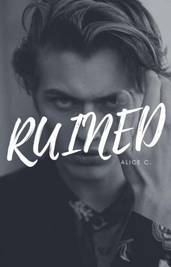 Ruined (Book #1)