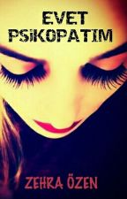 Evet Psikopatım!!! by Zehrazen8