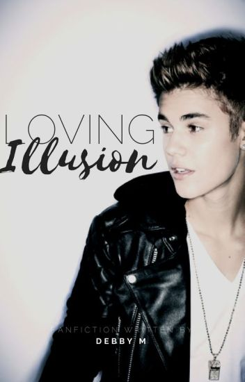 Loving Illusion
