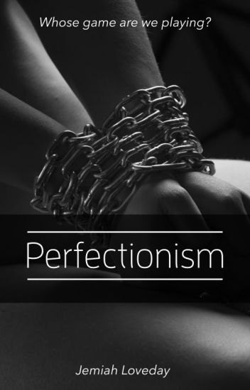 Perfectionism - a GirlxGirl novel