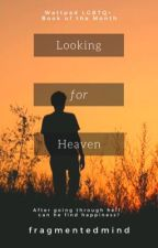 Looking for Heaven by FragmentedMind98