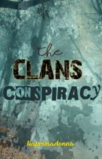 The Clans Conspiracy by liaprimadonna
