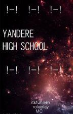 Yandere High School - ItsFunneh MC Roleplay by IkemenFangirl
