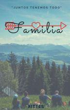 Familia. {NDN#2} by aittes