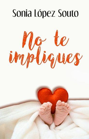 No Te Impliques