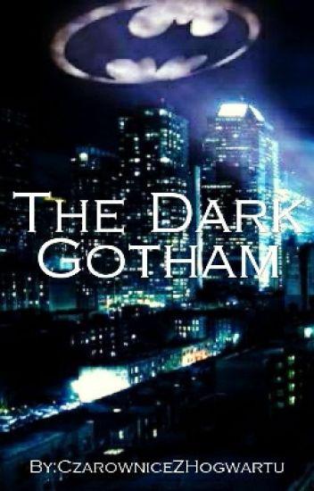 The Dark Gotham [W trakcie poprawy]