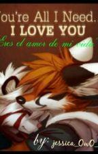 Eres El Amor De Mi Vida (Furry/yaoi) by jessica_OwO_Kim